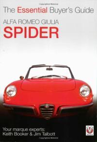 Alfa Romeo Giulia Spider The Essential Buyer's Guide
